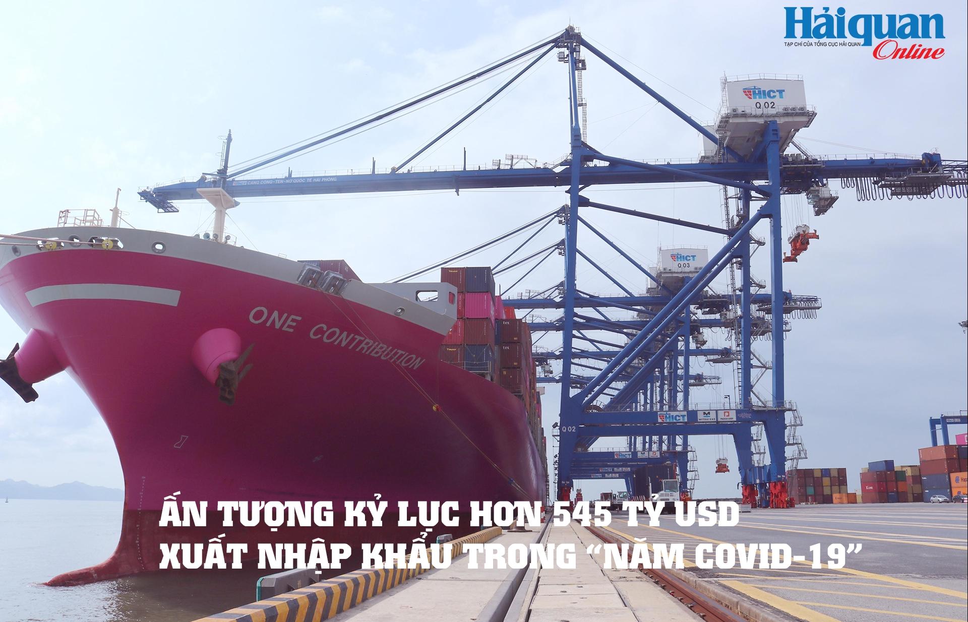 MEGASTORY: Ấn tượng kỷ lục hơn 545 tỷ USD xuất nhập khẩu trong