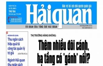 Những tin, bài hấp dẫn trên Báo Hải quan số 151 phát hành ngày 17/12/2019