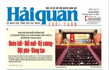 Những tin, bài hấp dẫn trên Báo Hải quan số 86 phát hành ngày 19/7/2020