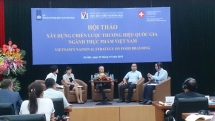 Xây dựng chiến lược thương hiệu cho thực phẩm Việt Nam