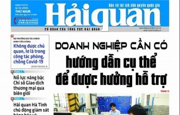 Những tin, bài hấp dẫn trên Báo Hải quan số 34 phát hành ngày 19/3/2020
