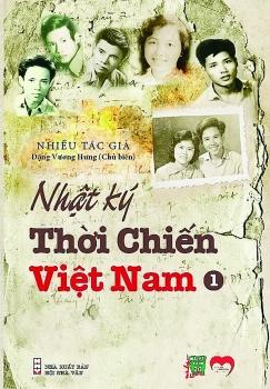 Nhật ký thời chiến hé lộ vẻ đẹp con người Việt Nam