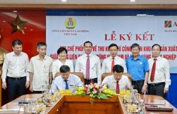 Agribank và Tổng Liên đoàn Lao động Việt Nam ký Quy chế hợp tác toàn diện