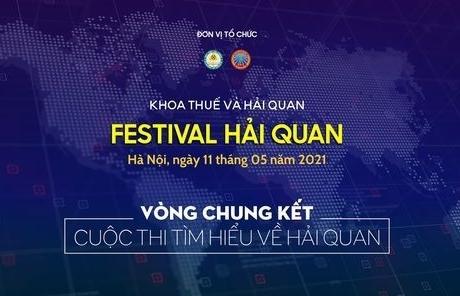 Thể lệ cuộc thi tìm hiểu về hải quan - festival hải quan 2021